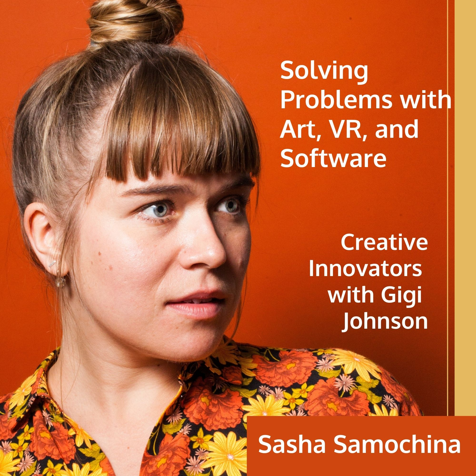Creative Innovators with Gigi Johnson