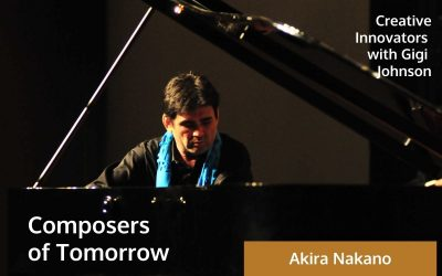 Composers of Tomorrow . . . with Akira Nakano