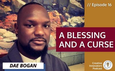 Seeing Solutions – A Blessing and a Curse . . . with Dae Bogan
